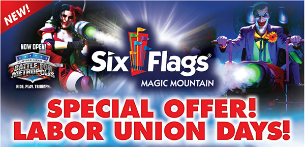 Labor Union Day - Magic Mountain 2017