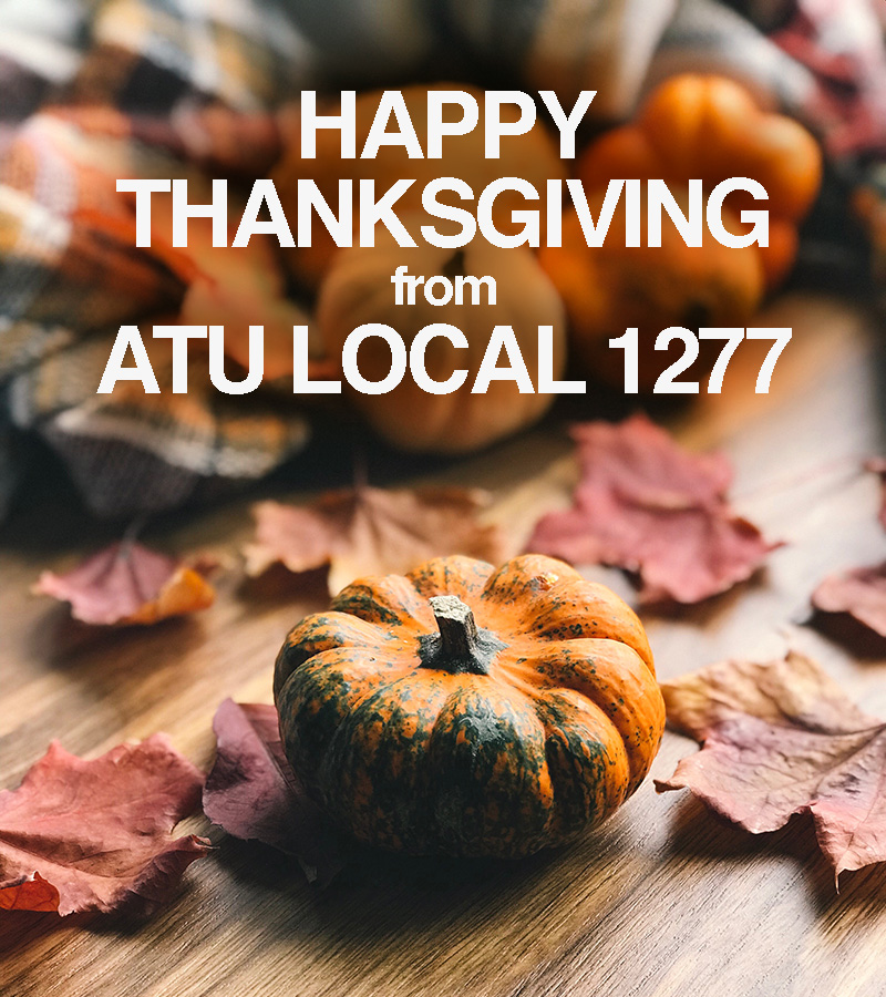 Happy Thanksgiving ATU Local 1277